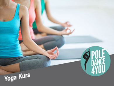 Yoga Kurs - Poledance 4 You - Berlin